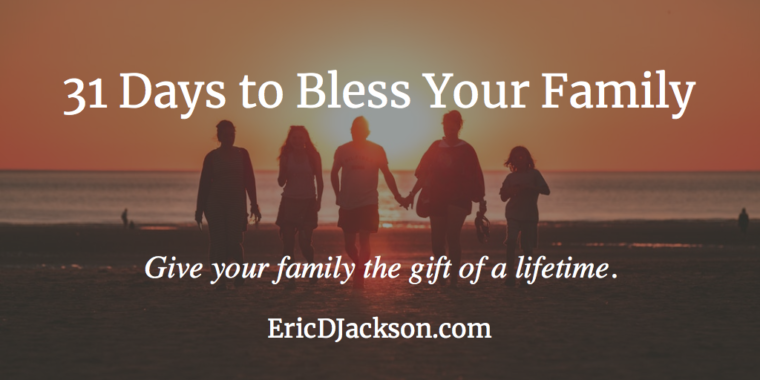 31 Days to Bless Your Family