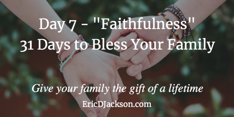 Bless Your Family - Day 2 - Family Leadership