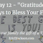 Bless Your Family, Day 12 – Gratefulness