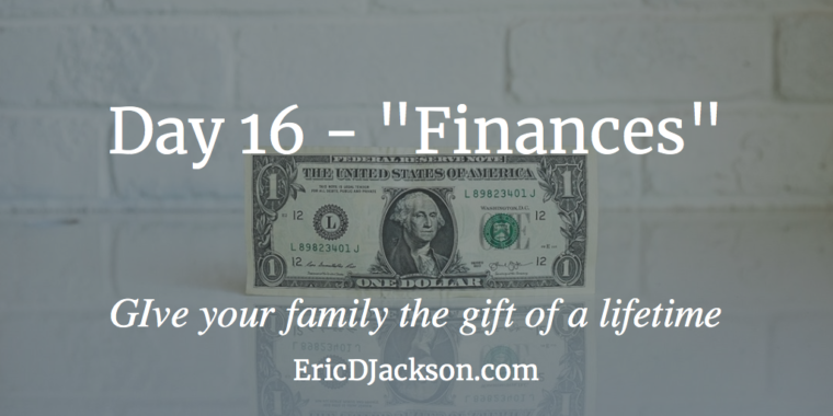 Bless Your Family - Day 16 - Finances