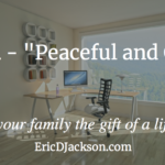 Bless Your Family, Day 24 – Peaceful and Clean