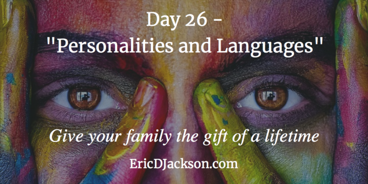 Bless Your Family - Day 26 - Personalities and Styles