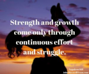 strength and growth effort and struggle quote by Napoleon Hill